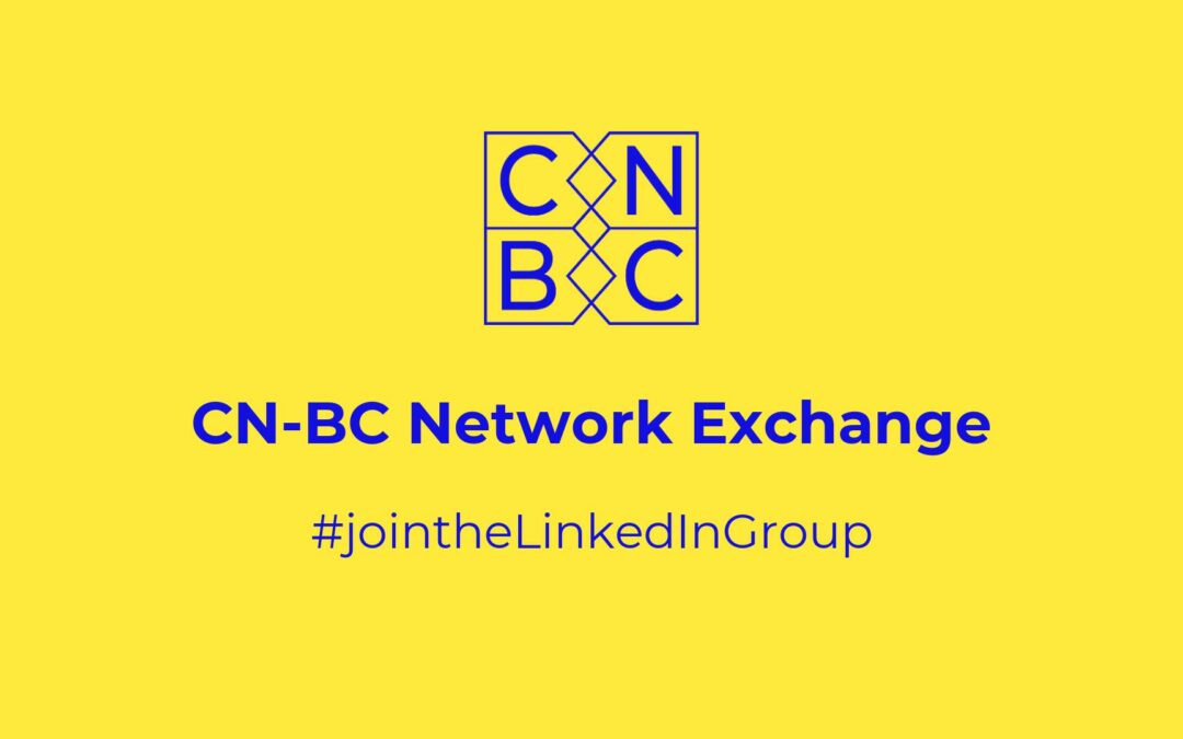 Become a part of the CN-BC Network Exchange Group