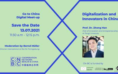 "CN-BC digital Meetup ""Digitalization and Innovators in China"" Webinar with Prof. Dr. Zheng Han"