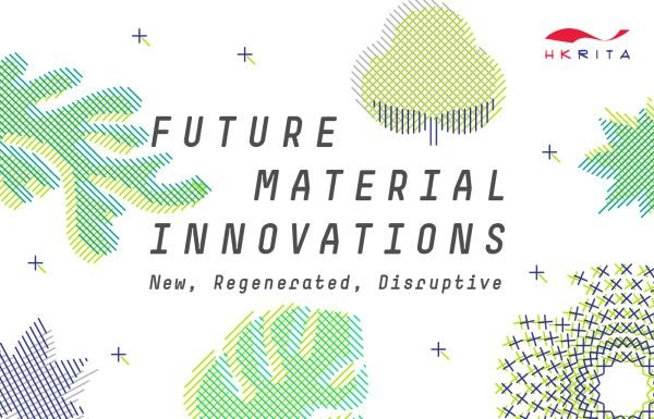 HONG KONG RESEARCH INSTITUTE OF TEXTILES AND APPAREL intiving to Webinar Future Material Innovations